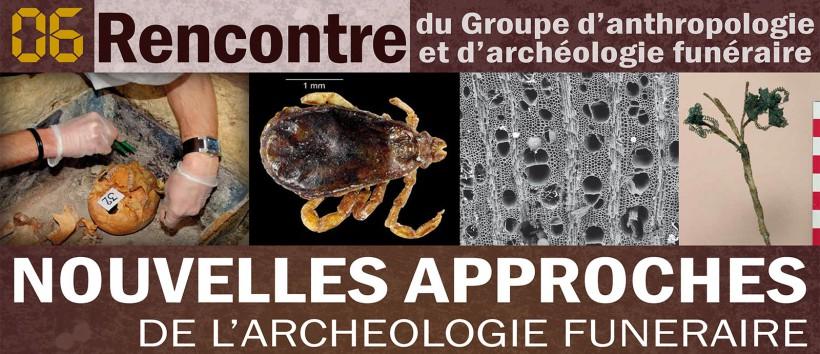 Rencontre autour des nouvelles approches de l'archéologie funéraire