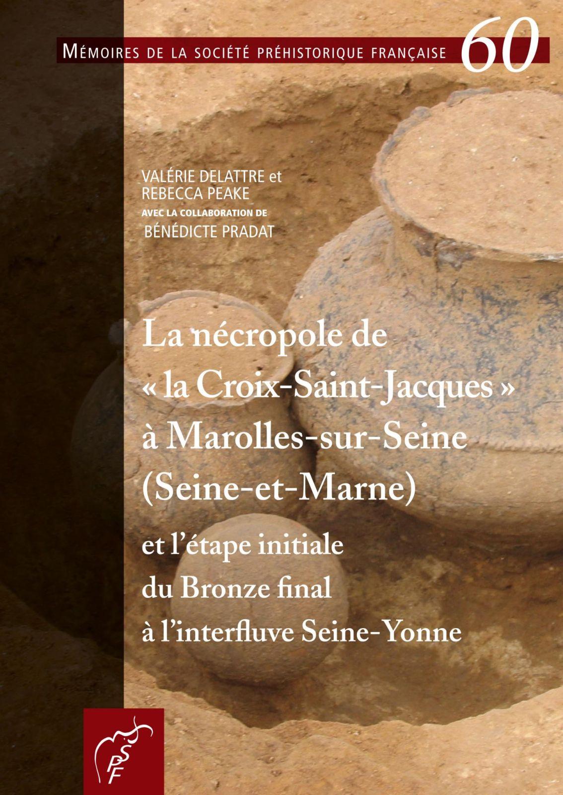 La nécropole de la Croix-Saint-Jacques à Marolles-sur-Seine (couverture de publication)