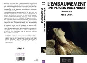 L'embaumement : une passion romantique. Couverture de l'ouvrage d'Anne Carol.